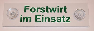 """Schild """"Forstwirt im Einsatz"""""""